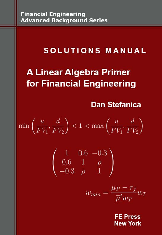 A Primer for the Mathematics of Financial Engineering, Second